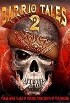 Barrio Tales 2