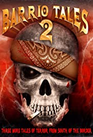 Barrio Tales 2 Poster