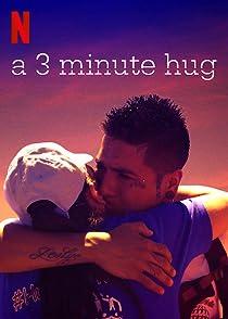 A 3 Minute Hugอ้อมกอดที่รอคอย