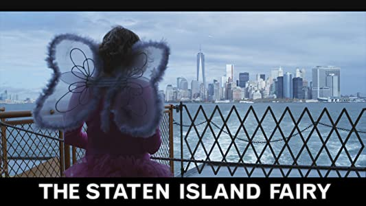 Best movie to watch high yahoo The Staten Island Fairy by [2k]