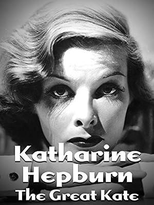 Where to stream Katharine Hepburn: The Great Kate