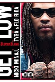 Waka Flocka Flame Feat. Nicki Minaj, Tyga and Flo Rida: Get Low Poster