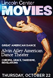 Alvin Ailey American Dance Theater: Chroma, Grace, Takademe, Revelations Poster