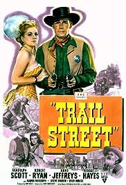 Trail Street(1947) Poster - Movie Forum, Cast, Reviews