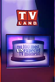The 100 Most Unexpected TV Moments (2005)