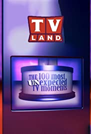The 100 Most Unexpected TV Moments Poster