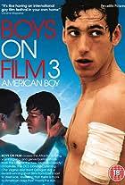 Boys on Film 3: American Boy