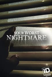 Your Worst Nightmare - Season 6