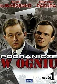 Pogranicze w ogniu (TV Series 1991–1992) - IMDb