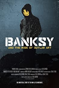 Primary photo for Banksy and the Rise of Outlaw Art