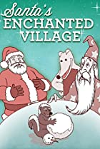 Santa's Enchanted Village