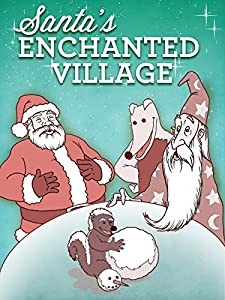 Movie to watch online for free Santa's Enchanted Village by [720x576]