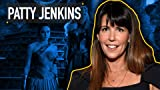 A Guide to the Films of Patty Jenkins