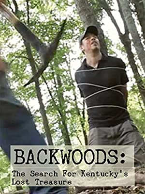 Backwoods: The Search for Kentucky's Lost Treasure