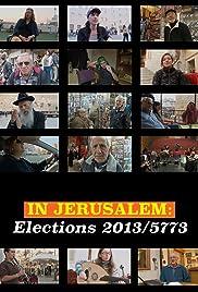 In Jerusalem: Elections 2013 Poster