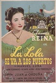 La Lola se va a los puertos Poster