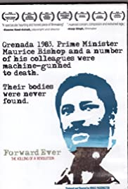 Forward Ever: The Killing of a Revolution Poster