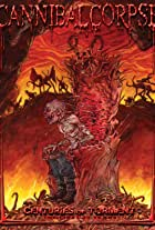 Cannibal Corpse: Centuries of Torment