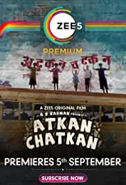 Atkan Chatkan (2020) HDRip hindi Full Movie Watch Online Free MovieRulz