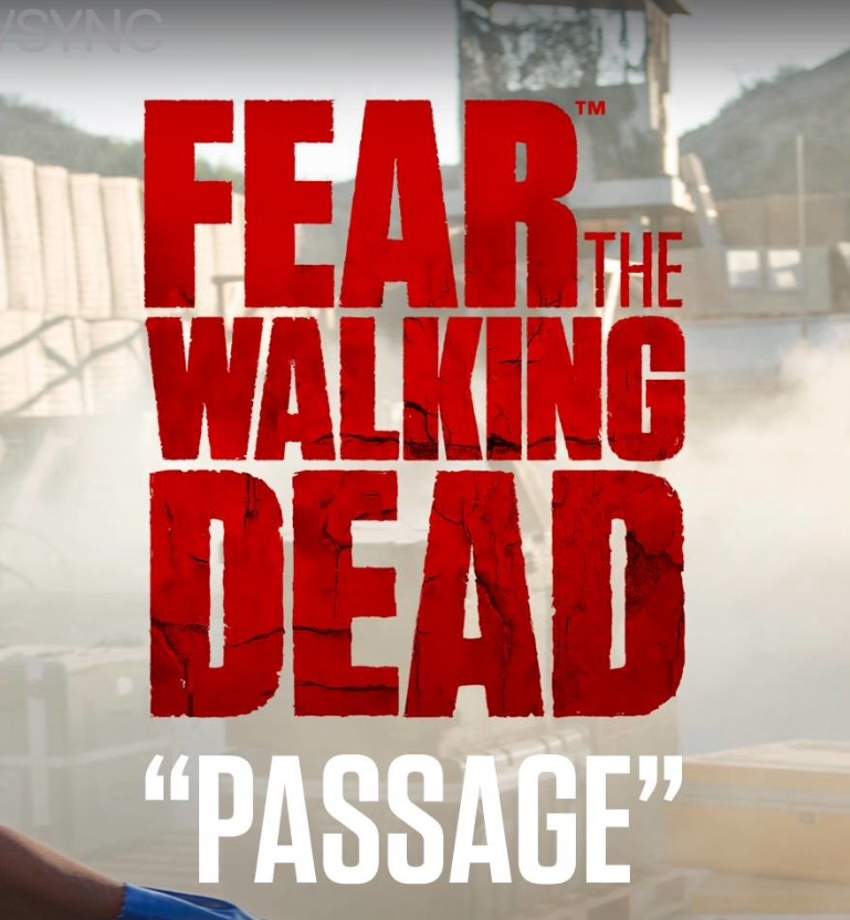Resultado de imagem para Fear the Walking Dead S02: Passage