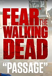 Fear the Walking Dead: Passage Poster