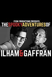 The Spooky Adventures of Ilham & Gaffran Poster