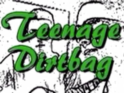 Teenage Dirtbag movie download