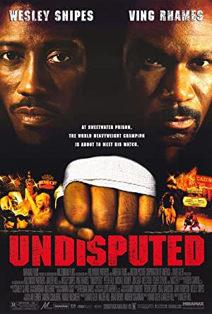 Movie Undisputed (2002)