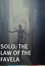Solo, de wet van de favela