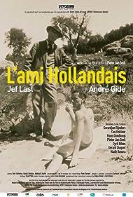 L'ami Hollandais, Jef Last & André Gide (2005)