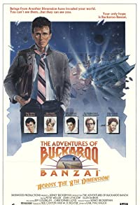 Primary photo for The Adventures of Buckaroo Banzai Across the 8th Dimension