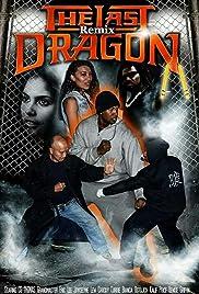 The Last Dragon Remix Poster