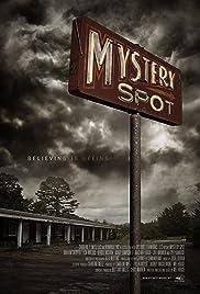 Mystery Spot Poster