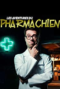 Primary photo for Les aventures du Pharmachien