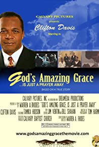 Primary photo for God's Amazing Grace... Is Just A Prayer Away