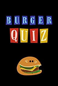 Burger Quiz (2001)