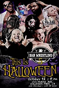 Primary photo for Bar Wrestling 5 This Is Halloween