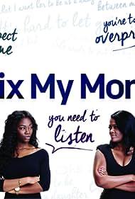Fix My Mom (2015)