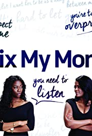 Fix My Mom Poster