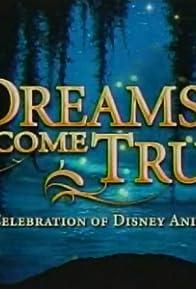 Primary photo for Dreams Come True: A Celebration of Disney Animation