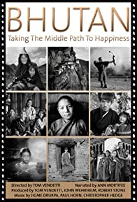 Primary photo for Bhutan: Taking the Middle Path to Happiness