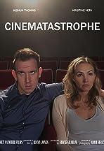 Cinematastrophe