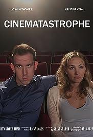 Cinematastrophe Poster
