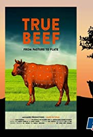 True Beef: From Pasture to Plate Poster