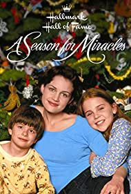 A Season for Miracles (1999) Poster - Movie Forum, Cast, Reviews