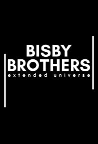 Primary photo for Bisby Brothers Extended Universe