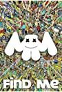 Marshmello: Find Me