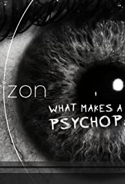 What Makes a Psychopath? Poster