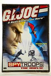 G.I. Joe: Spy Troops the Movie Poster