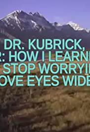 Dr. Kubrick, Or: How I Learned to Stop Worrying & Love Eyes Wide Shut Poster